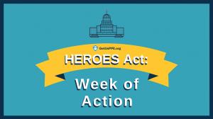HEROES Act Week of Action GetUsPPE