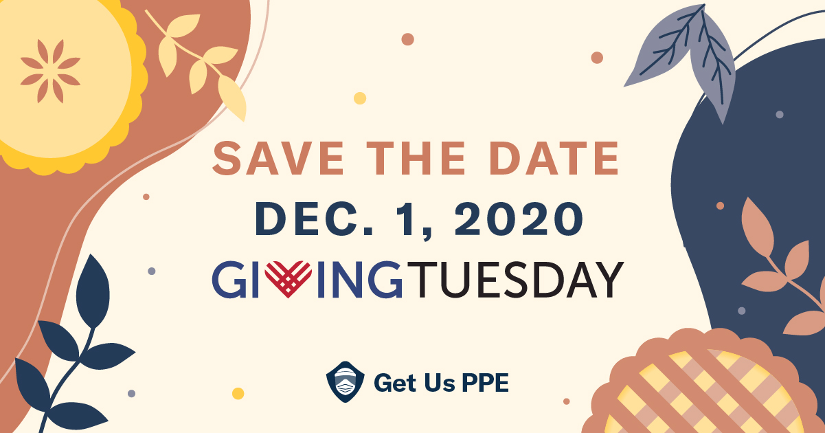 Giving Tuesday for Get Us PPE