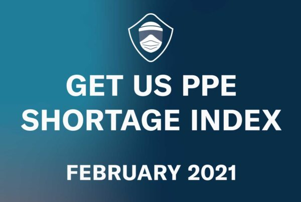 Get Us PPE Shortage Index February 2021 featured image